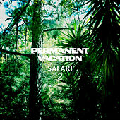 Permanent Vacation Safari 2 by Various Artists