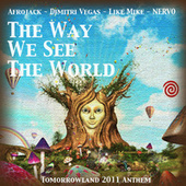 The Way We See The World (Tomorrowland Anthem 2011) de Afrojack