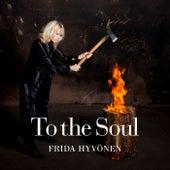 To The Soul by Frida Hyvönen