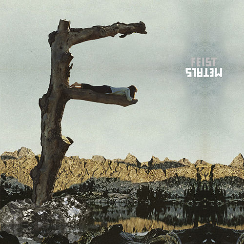Metals by Feist