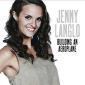 Building An Aeroplane by Jenny Langlo