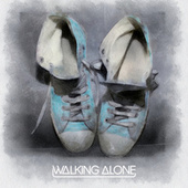 Walking Alone by Dirty South