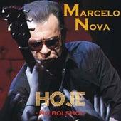 Hoje no Bolshoi (Ao Vivo) de Marcelo Nova