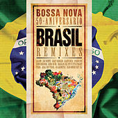 Brasil Remixes: Bossa Nova 50 Aniversario fra Various Artists