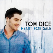 Heart For Sale de Tom Dice