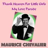 Thank Heaven for Little Girls de Maurice Chevalier
