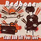 Come And Get Your Love de Redbone