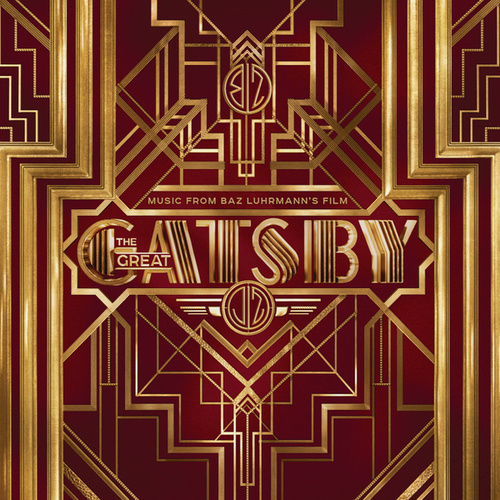 The Great Gatsby: Music From Baz Luhrmann's Film by Various Artists
