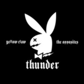 Thunder by Yellow Claw