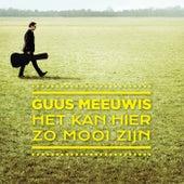 Het Kan Hier Zo Mooi Zijn by Guus Meeuwis