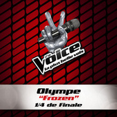 Frozen - The Voice 2 by Olympe