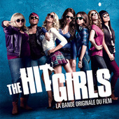 The Hit Girls (Pitch Perfect) Soundtrack de Various Artists