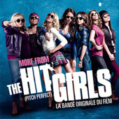 More From The Hit Girls (Pitch Perfect) de Various Artists