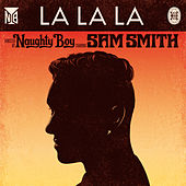 La La La by Naughty Boy