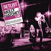 Setlist: The Very Best Of Molly Hatchet LIVE de Molly Hatchet