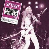 Setlist: The Very Best of Johnny Winter LIVE de Johnny Winter