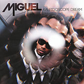 Kaleidoscope Dream (Deluxe Version) by Miguel