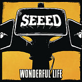 Wonderful Life by Seeed
