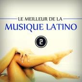Le meilleur de la musique latino, vol. 2 von Various Artists