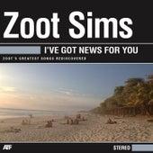 I've Got News for You de Zoot Sims