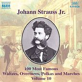 100 Most Famous Works Vol. 10 de Johann Strauss, Jr.