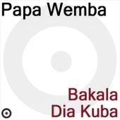Bakala Dia Kuba by Papa Wemba