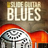 Best - Slide Guitar Blues by Various Artists