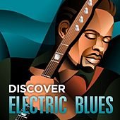 Discover - Electric Blues de Various Artists