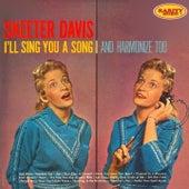 I'll Sing You a Song and Harmonize Too de Skeeter Davis