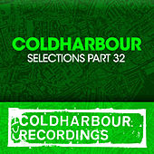 Coldharbour Selections Part 32 von Various Artists