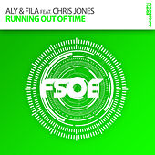 Running Out Of Time by Aly & Fila