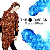 Fires And Rivers by The Olympics