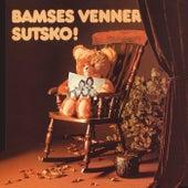 Sutsko by Bamses Venner
