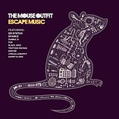 Escape Music de The Mouse Outfit