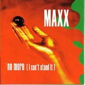 No More (I can't stand it) von Maxx