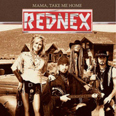 Mama Take Me Home von Rednex