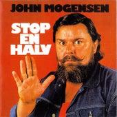 Stop En Halv fra John Mogensen