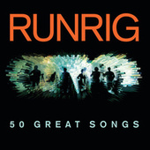 50 Great Songs by Runrig