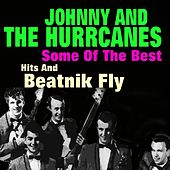 Some of the Best Hits and Beatnik Fly (Original Artist Original Songs) de Johnny & The Hurricanes
