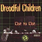 Dot to Dot by Dreadful Children