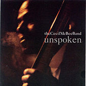 Unspoken by Cecil McBee