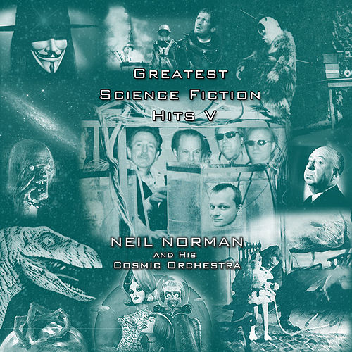 Greatest Science Fiction Hits Vol. V by Neil Norman