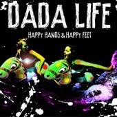 Happy Hands & Happy Feet by Dada Life