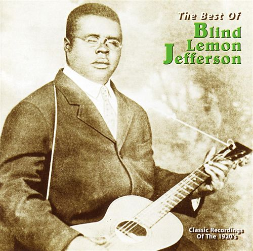 The Best of Blind Lemon Jefferson [Yazoo] by Blind Lemon Jefferson