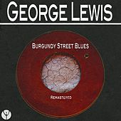 Burgundy Street Blues (Remastered) by George Lewis
