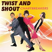 Twist and Shout (Chartbreakers) by Various Artists