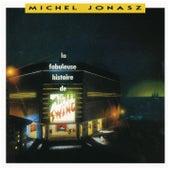 La fabuleuse histoire de mister Swing de Michel Jonasz