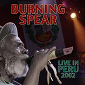 Live in Peru von Burning Spear