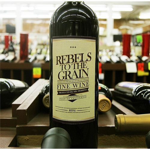 Fine Wine by Rebels to the Grain