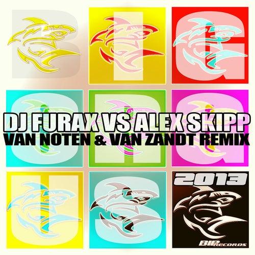 Big Orgus Van Noten & Van Zandt Remix by DJ Furax